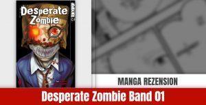 Review zu Desperate Zombie Band 1