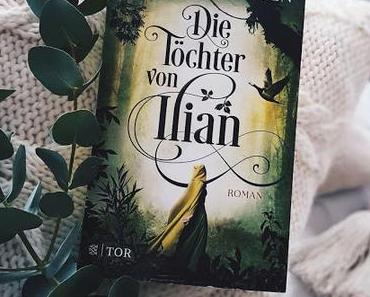 Buchgeburtstag - Die Töchter von Ilian von Jenny-Mai Nuyen