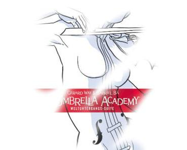 [Rezension] The Umbrella Academy – Weltuntergangs-Suite