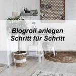 Dynamische Blogroll einrichten – Linkliste anlegen – Back to the blogger roots