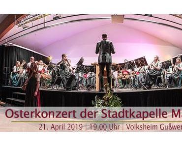 Termintipp: Osterkonzert der Stadtkapelle Mariazell 2019