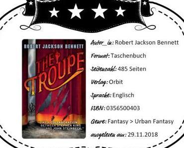 Robert Jackson Bennett – The Troupe