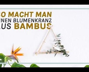 Frühlingsdeko basteln: DIY Kranz aus Bambus & frischen Blumen