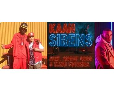 Videopremiere: KAAN feat. Snoop Dogg & Eleni Foureira – Sirens