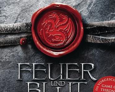 {Rezension} Feuer und Blut – Erstes Buch von George R. R. Martin