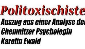 """""""Politoxischisten"""", eine Analyse…"""