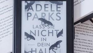 Lass nicht dein Haus Adele Parks
