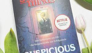 Buchvorstellung Stranger Things: Suspicious Minds Geheimnis Elfi Vorgeschichte Erfolgsserie Gwenda Bond