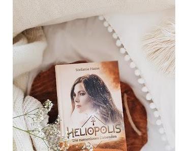 Heliopolis - Die namenlosen Liebenden von Stefanie Hasse