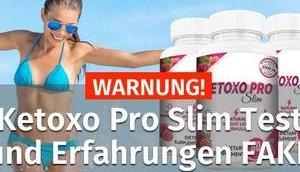 WARNUNG! Ketoxo Slim Erfahrungen FAKE Test 2019