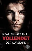 Rezension: Vollendet. Der Aufstand - Neal Shusterman