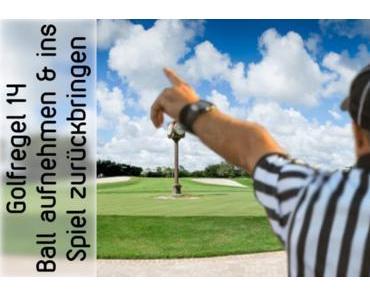 Golfregel 14 – Markieren, Aufnehmen, Reinigen
