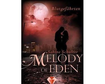 [Rezension] Melody of Eden #1 - Blutgefährten