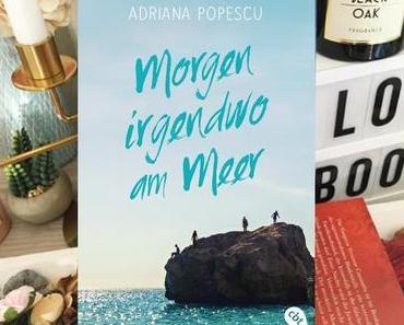 |Rezension| Adriana Popescu - Morgen irgendwo am Meer