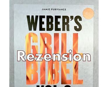 Die Weber Grill Bibel Vol 2