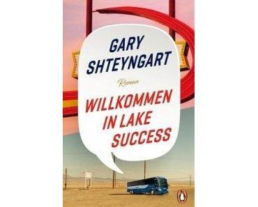 Gary Shteyngart. Willkommen am Lake Success