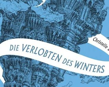 {Rezension} Die Spiegelreisende – Die Verlobten des Winters von Christelle Dabos