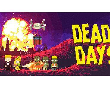 Deadky Days - Assemble Entertainment als Publisher