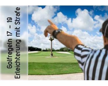 Erleichterung, Golfregel 17 – 19