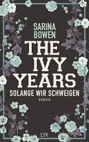 Rezension: The Ivy Years. Solange wir schweigen - Sarina Bowen