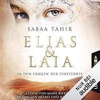 Rezension: Elias & Laia. In den Fängen der Finsternis - Sabaa Tahir