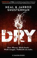 Rezension: Dry - Neal & Jarrod Shusterman