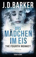 Rezension: Das Mädchen im Eis. The Fourth Monkey - J. D. Barker