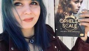 Ophelia Scale Welt wird brennen Jugendbuch Luft nach oben
