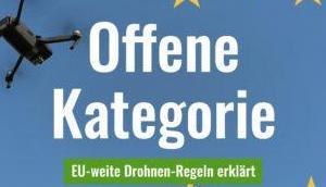 EU-weite Drohnen-Regeln: Betreiber einer Drohne registrieren