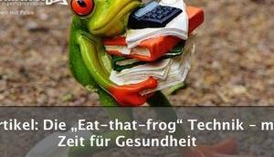 """""""Eat-that-frog"""" Technik mehr Zeit Gesundheit"""
