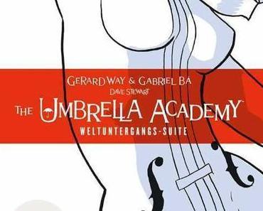{Rezension} The Umbrella Academy: Weltuntergangs-Suite von Gerard Way und Gabriel Bá