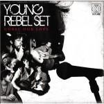 "Lazy Sunday: Young Rebel Set – ""Lion's Mouth"""