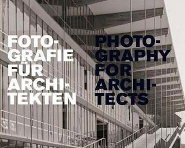 Winfried Nerdinger: Fotografie für Architekten