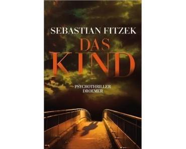 Sebastian Fitzeks 'Das Kind' wird verfilmt