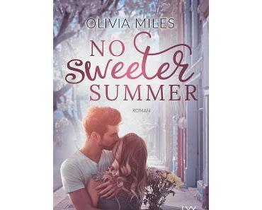 [Rezension] No Sweeter Summer: Sweet Bd. 1 - Olivia Miles