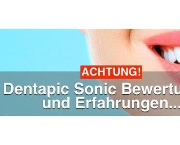DENTAPIC SONIC ᐅ Kundenbewertungen und Erfahrungen zeigen…