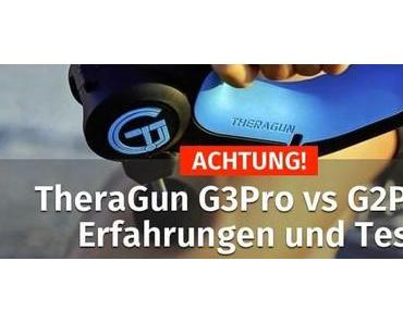 TheraGun G3Pro vs G2Pro | Erfahrungen & Test 2019