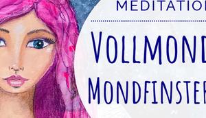 Vollmond Mondfinsternis EngelMeditation: Loslassen Transformation Erzengel Michael Raphael