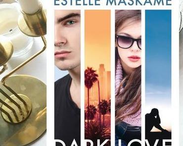  Rezension  Estelle Maskame - Dark Love 4 - Ohne dich bin ich verloren