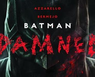 {Rezension} Batman Damned 1 von Brian Azzarello & Lee Bermejo
