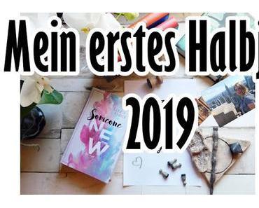 Mein erstes Halbjahr 2019 und #19für2019 Update