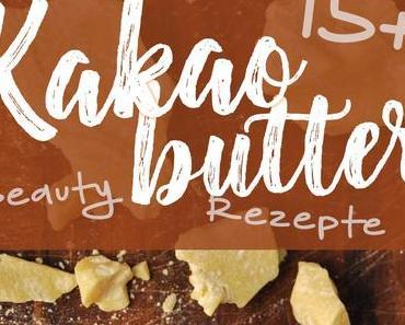 15 + Beauty Rezepte mit Kakaobutter