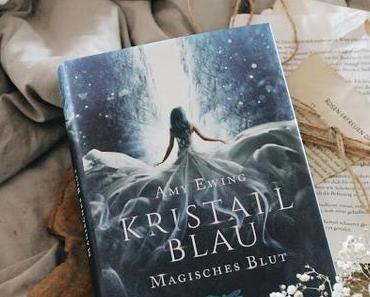 """""""Kristallblau - Magisches Blut"""" von Amy Ewing"""