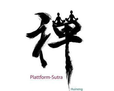 Huinengs Plattform-Sutra