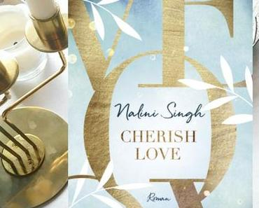 |Rezension| Nalini Singh - Cherish Love