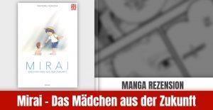 Review zu Mirai – Das Mädchen aus der Zukunft (Roman)
