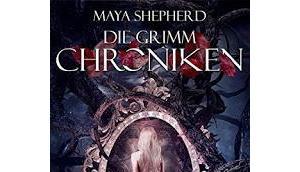 [Kurzrezension] Grimm Chroniken Rosenkuss Dornenkrone