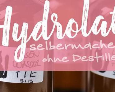 Hydrolat selbermachen ohne Destille