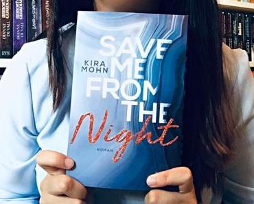 |Rezension| Kira Mohn - Leuchtturm 2 - Save Me From The Night