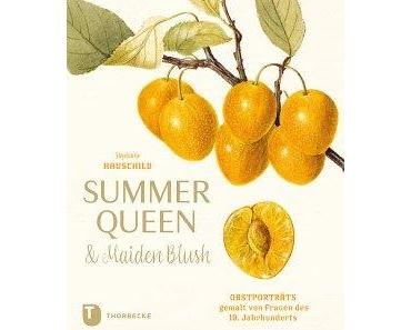 summer queen & maiden blush. obstprotraits des 19. jahrhunderts
